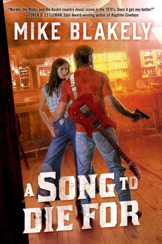 A Song to Die For by Mike Blakely